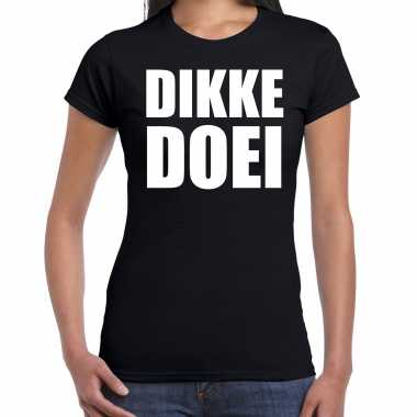 Dikke doei fun tekst t shirt / kostuum zwart dames