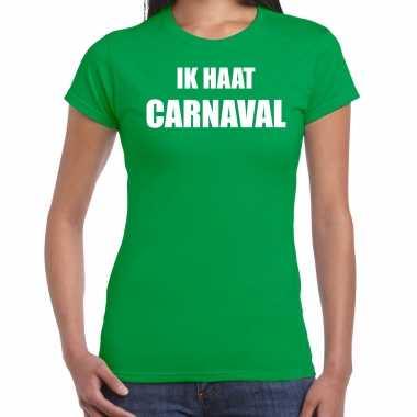 Ik haat carnaval verkleed t shirt / kostuum groen dames