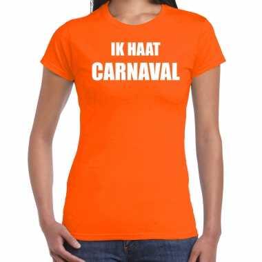 Ik haat carnaval verkleed t shirt / kostuum oranje dames