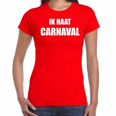 Ik haat carnaval verkleed t shirt / kostuum rood dames