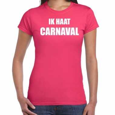Ik haat carnaval verkleed t shirt / kostuum roze dames